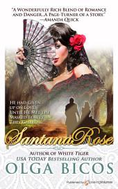 Santana Rose