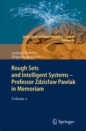 Rough Sets and Intelligent Systems - Professor Zdzisław Pawlak in Memoriam: Volume 2
