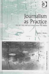 Journalism as Practice