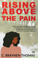 Rising Above the Pain