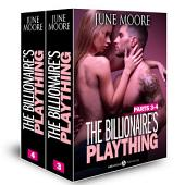 Boxed Set: The Billionaire's Plaything, parts 3-4