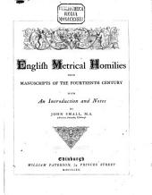 English Metrical Homilies: From Manuscripts of the Fourteenth Century