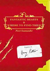 Fantastic Beasts and where to Find Them: Volume 1