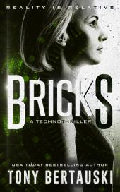 Bricks: A Technothriller