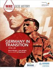 WJEC Eduqas GCSE History: Germany in transition, 1919-39