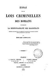 Essai sur les lois criminelles des Romains concernant la responsabilité des magistrats