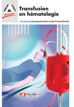 Transfusion en h  matologie PDF