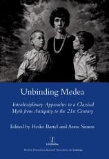 Unbinding Medea PDF