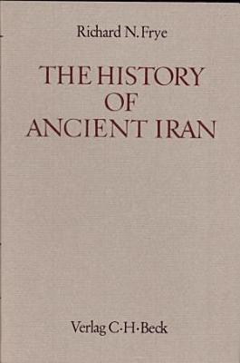The History of Ancient Iran PDF