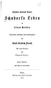 Christian Friedrich Daniel Schubart's Leben in seinen Briefen: Bände 1-2