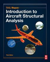 Introduction to Aircraft Structural Analysis: Edition 3