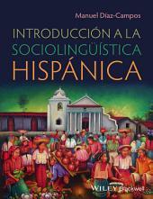 IntroducciÃ3n a la sociolingüÃstica hispánica