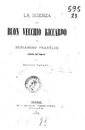 La scienza del buon vecchio Riccardo di Beniamino Franklin