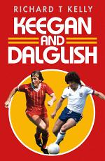 Keegan and Dalglish