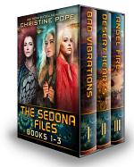 The Sedona Files, Books 1-3: Bad Vibrations, Desert Hearts, and Angel Fire