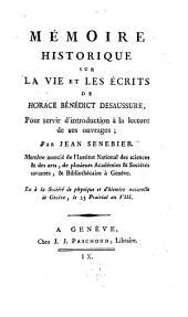 Mémoire historique sur la vie et les écrits de Horace Bénéd. De Saussure