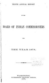 Annual Report of the Board of Indian Commissioners to the Secretary of the Interior ...: Volume 10
