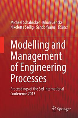Modelling and Management of Engineering Processes PDF