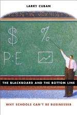 The Blackboard and the Bottom Line