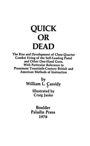 Quick Or Dead