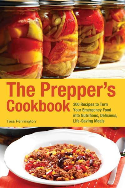 Download The Prepper s Cookbook Book