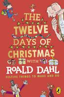 Roald Dahl s The Twelve Days of Christmas PDF