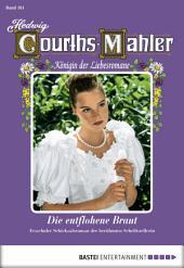 Hedwig Courths-Mahler - Folge 161: Die entflohene Braut