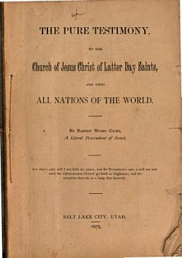 The Pure Testimony to the Church of Jesus Christ of Latter Day Saints PDF