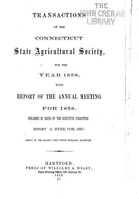 Transactions of the Connecticut State Agricultural Society  for the Year     PDF