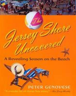 The Jersey Shore Uncovered