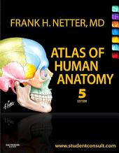 Atlas of Human Anatomy E-Book: Edition 5
