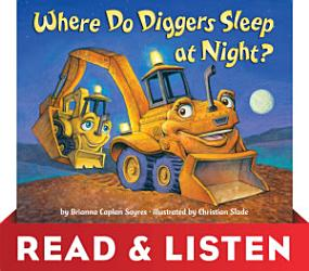 Where Do Diggers Sleep At Night Read Listen Edition Book PDF