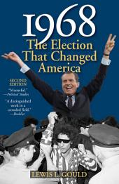 1968: The Election That Changed America, Edition 2