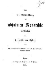 Über die Entwicklung der absoluten Monarchie in Preussen