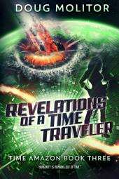 Revelations of a Time Traveler