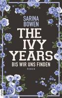 The Ivy Years   Bis wir uns finden PDF