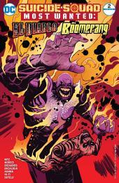Suicide Squad Most Wanted: El Diablo and Boomerang (2016-) #2