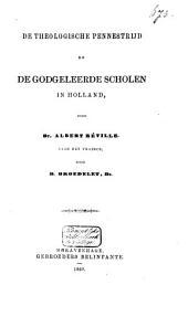 De theologische pennestrijd en de godgeleerde scholen in Holland