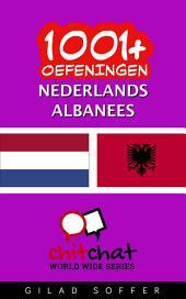 1001+ Oefeningen Nederlands - Albanees
