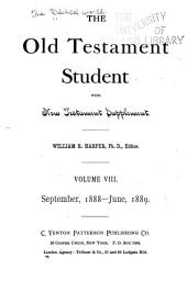 The Old Testament Student: Volume 8