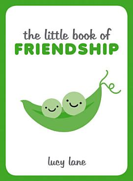 The Little Book of Friendship PDF