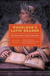 Wheelock's Latin Reader: Selections from Latin Literature