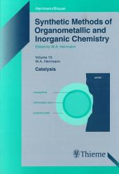 Synthetic Methods of Organometallic and Inorganic Chemistry, Volume 10, 2002: Volume 10: Catalysis