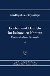 Themenbereich C: Theorie und Forschung / Kulturvergleichende Psychologie / Erleben und Handeln im kulturellen Kontext