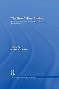 Israel   s Armed Forces in Comparative Perspective PDF