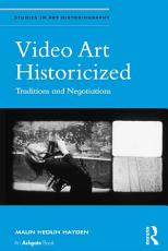 Video Art Historicized PDF