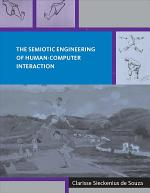 The Semiotic Engineering of Human-computer Interaction