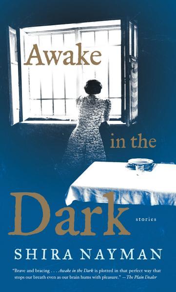 Download Awake in the Dark Book