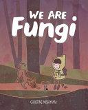 Download We Are Fungi Book