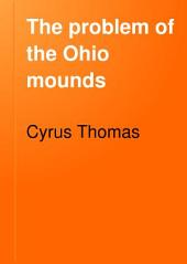The Problem of the Ohio Mounds: Issue 8